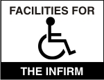 Facilities for the Infirm